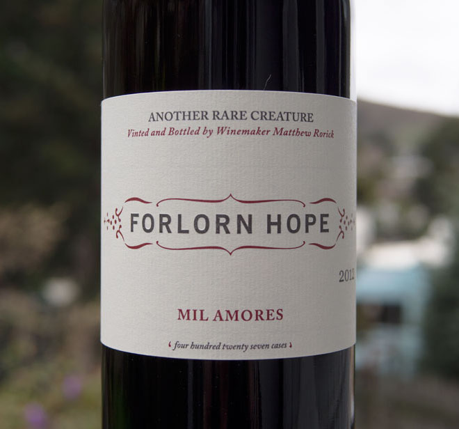 "Wine of the Week: Forlorn Hope ""Mil Amores"""